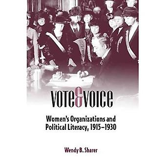 Vote and Voice: Womens Organizations and Political Literacy, 1915-1930