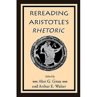 Rereading Aristotle's Rhetoric (Security Continuum: Global Pol)
