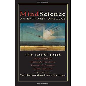 Mindscience: An East/West Dialogue