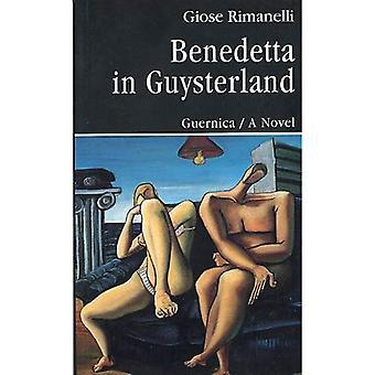 Benedetta in Guysterland