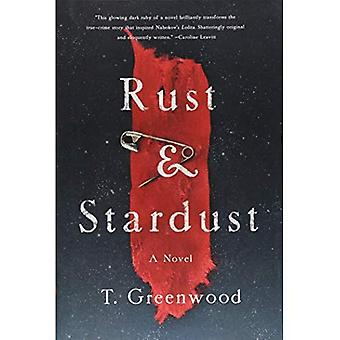 Rost & Stardust: Ein Roman