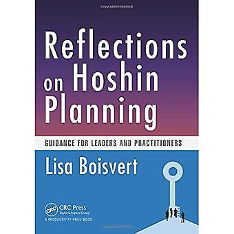 Reflections on Hoshin Planning: Guidance for Leaders and Practitioners