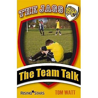 The Team Talk (Jags)