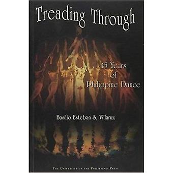 Treten durch: 45 Jahre des philippinischen Tanz