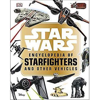 Star Wars encyklopedi av Starfighters och andra fordon