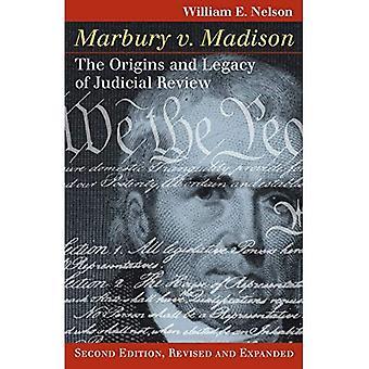 Marbury v. Madison: les origines et l'héritage du contrôle juridictionnel, deuxième édition, revue et augmentée