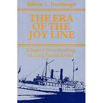 Die Ära der Freude Linie A Saga von Steamboating auf Long Island Sound durch Dunbaugh & Edwin