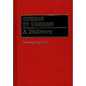 Óperas em alemão A dicionário por Griffel & Margaret Ross