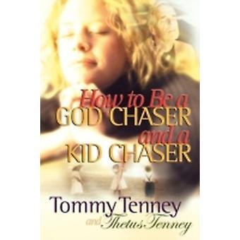Hur man blir en Gud trollslända och en Kid Chaser av Tenney & Tommy