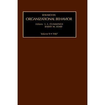 Forschung in Organizational Behavior Vol9 von Staw & Barry & M