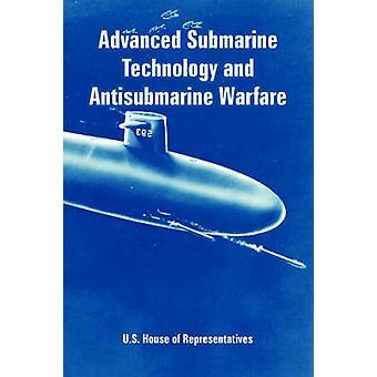 Avancerade Ubåtsteknik och Antisubmarine krigföring av amerikanska representanthuset