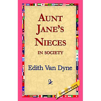 Moster Janes Nieces i samhället av Van Dyne & Edith