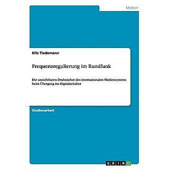 Frequenzregulierung im Rundfunk by Tiedemann & Nils