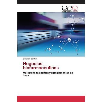 Negocios biofarmacuticos by Daskal Gerardo