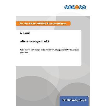 Altersvorsorgemarkt por Kaindl & A.