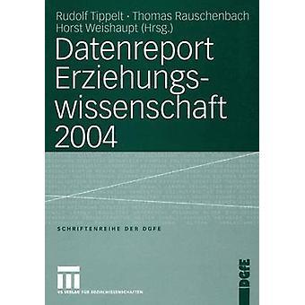 Datenreport Erziehungswissenschaft 2004 door Tippelt & Rudolf