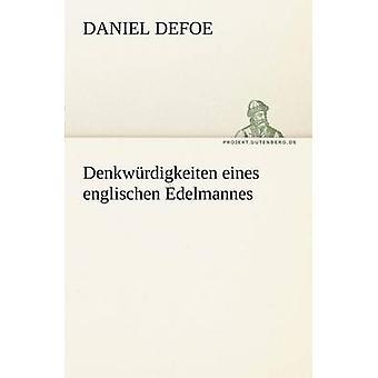 Denkwurdigkeiten Eines Englischen Edelmannes av Defoe & Daniel