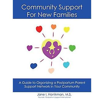 Community Support for New Families - Guide to Organizing a Postpartum