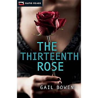 The Thirteenth Rose - A Charlie D Mystery by Gail Bowen - 978145980225