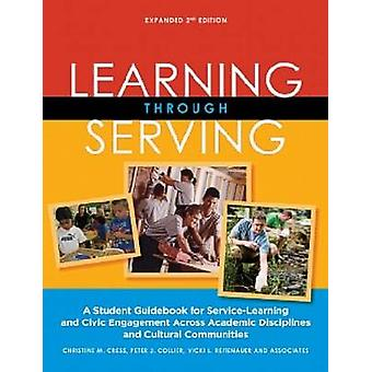 Learning Through Serving - A Student Guidebook for Service-Learning an