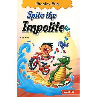 Spite the Impolite by Gita Nath - 9788131906866 Book