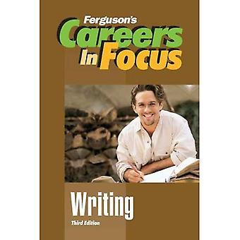 Writing (Ferguson's Careers in Focus)