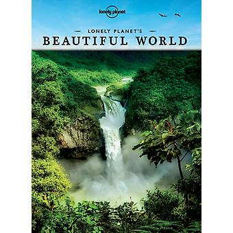 Lonely Planet's Beautiful World (General Reference) (Hardcover) by Lonely Planet