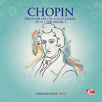 F. Chopin - Polonaise 6 a-Flat Major Op 53/Heroic [CD] USA import