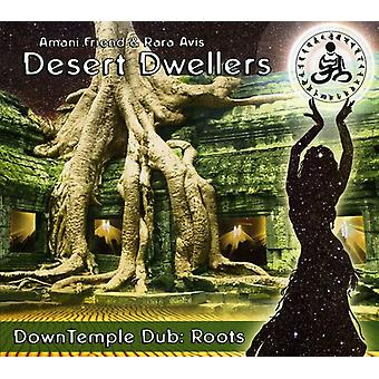Desert beboere - ned tempel Dub: Rødder [CD] USA import