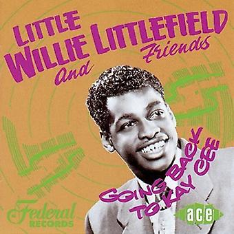 Little Willie Littlefield - Going Back to Kay Cee [CD] USA import
