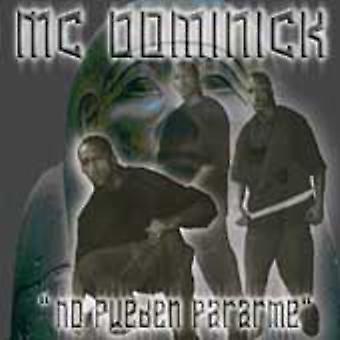 MC Dominick - No Pueden Pararme [CD] USA import