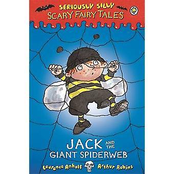 Jack en de reus Spiderweb door Laurence Anholt