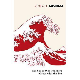 Der Matrose von Yukio Mishima - 978009 mit dem Meer in Ungnade gefallenen
