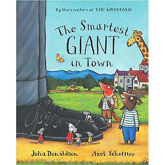 The Smartest Giant in Town Big Book by Julia Donaldson - Axel Scheffl