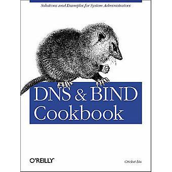 DNS and BIND Cookbook by Cricket Liu - 9780596004101 Book