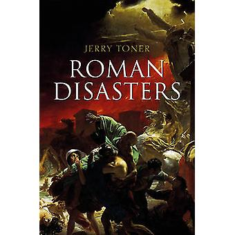 Roman Disasters by Jerry Toner - 9780745651026 Book