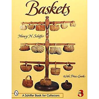 Baskets (3rd Revised edition) by Nancy Schiffer - 9780764313806 Book