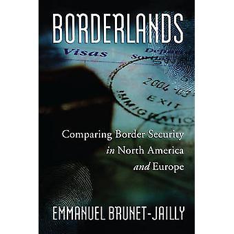 Borderlands - comparer la sécurité aux frontières en Amérique du Nord et en Europe par