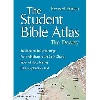 L'Atlas de Bible d'élève (édition révisée) par Tim Dowley - 97815064001