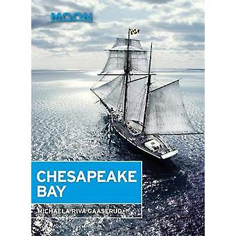 Moon Chesapeake Bay by Michaela Gaaserud - 9781631214592 Book