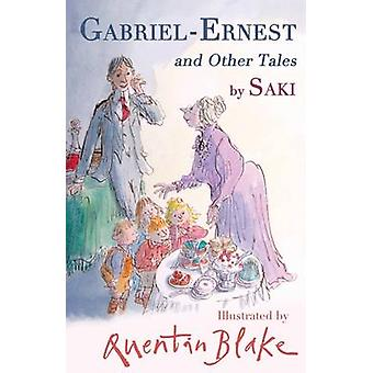 Gabriel-Ernest and Other Tales - 9781847495921 Book