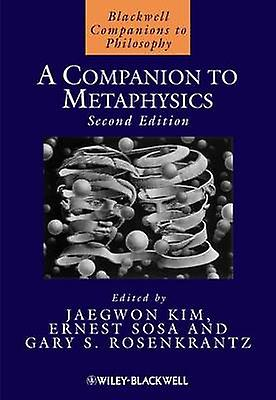 A Companion to Metaphysics (2nd Revised edition) by Jaegwon Kim - Ern