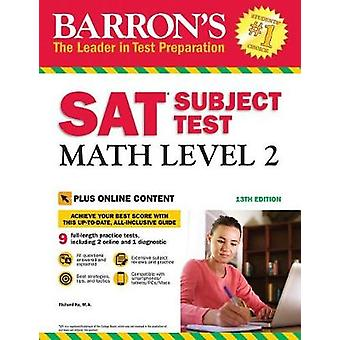 SAT Subject Test Math Level 2 - With Bonus Online Tests by SAT Subject