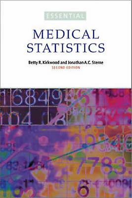 Essentials of Medical Statistics (2nd Revised edition) by Betty R. Ki