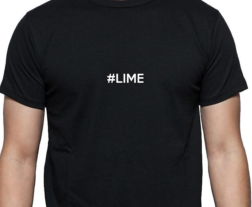 #Lime Hashag Lime Black Hand Printed T shirt