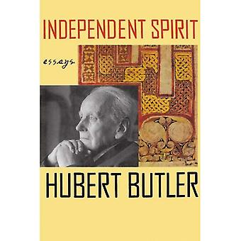 Independent Spirit: Essays