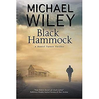 Schwarzen Hängematte: Eine Noir Thriller Reihe in Jacksonville, Florida (ein Detektiv Daniel Turner Geheimnis)
