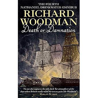 Death or Damnation:  Under False Colours ,  Flying Squadron ,  Beneath the Aurora : The Fourth Nathaniel Drinkwater Omnibus