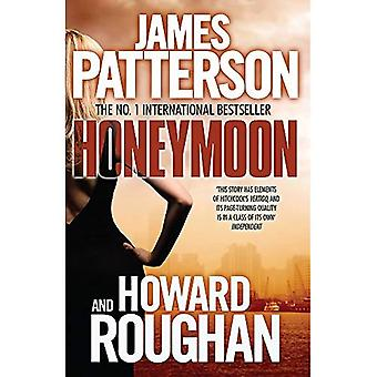 Honeymoon. James Patterson and Howard Roughan