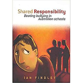 Shared Responsibility: Beating Bullying in Australian Schools